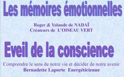 Samedi 7 décembre – Eveil de la conscience et mémoires émotionnelles