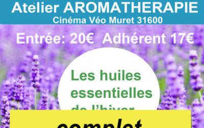Samedi 21 novembre 2015 – « Huiles essentielles de l'hiver ». Atelier aromathérapie