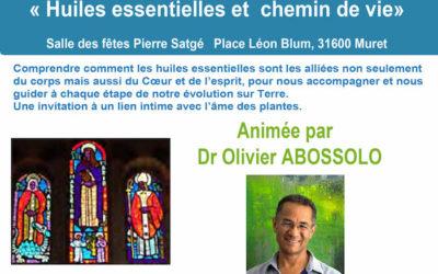 Samedi 1 avril 2017 – Les Huiles Essentielles au service du chemin de Vie. Olivier Abossolo