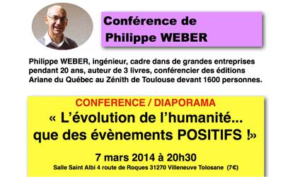 7 Mars 2014 – Philippe Weber : Le temps des révélations, événements positifs dans le monde