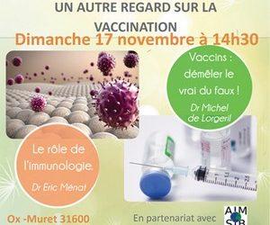 Conférence -Débat :» Un autre regard sur la vaccination» Muret 17 Novembre