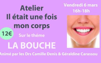 """Atelier """"Il était une fois la bouche"""" – Vendredi 6 Mars"""