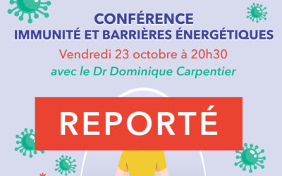 """Conférence """" Immunité et barrières énergétiques """"avec le Dr Dominique Carpentier"""